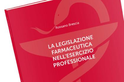 Rossano Brescia | Manuale di legislazione farmaceutica